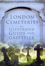 London Cemeteries by Hugh Meller and Brian Parsons